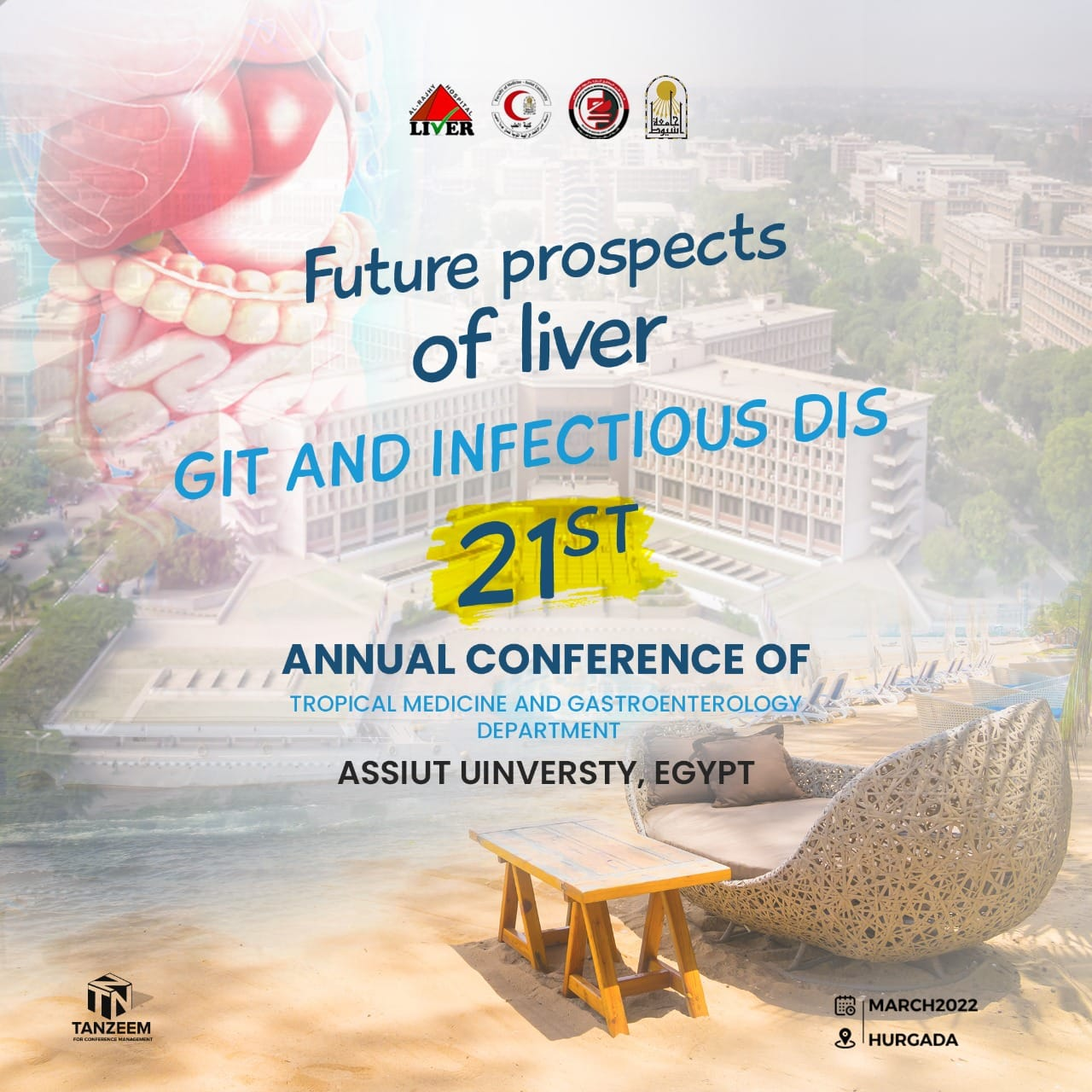 21st Annual Conference of Tropical Medicine and Gastroenterology Department, Assiut University